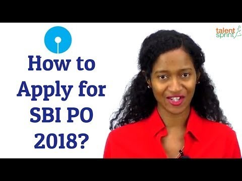 How to Fill Online Application Form for SBI PO 2018 | SBI PO 2018 Application Process | TalentSprint