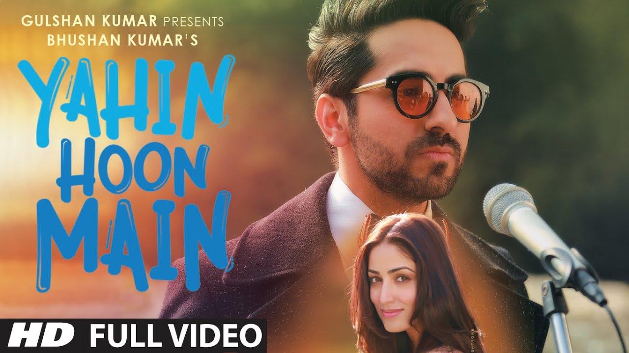 Download YAHIN HOON MAIN Full Video Song | Ayushmann Khurrana, Yami Gautam, Rochak Kohli  | T-Series MP3 Gratis