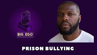 Prison bullying