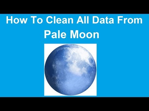 How to Clean/Delete History, Cache, Passwords & Cookies in Pale Moon