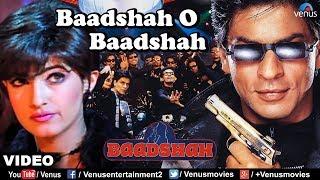 Baadshah O Baadshah - VIDEO SONG | Baadshah | Shah Rukh Khan & Twinkle Khanna | Best Bollywood Song