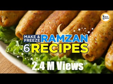 6 Make & Freeze Ramzan Recipes By Food Fusion