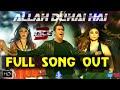 Allah Duhai Hai Full Song Race 3 Song Salman Khan Amit Mishra Raja Kumari Remo Dsouza mp3