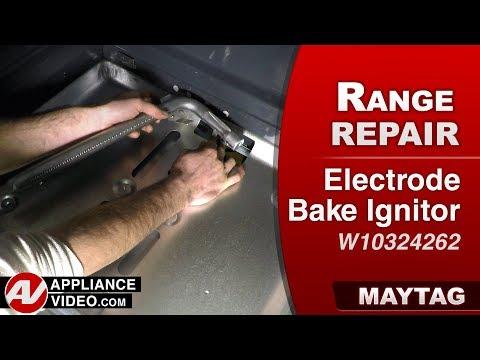 Maytag Range - Oven - Electrode Bake Ignitor Diagnostic & Repair
