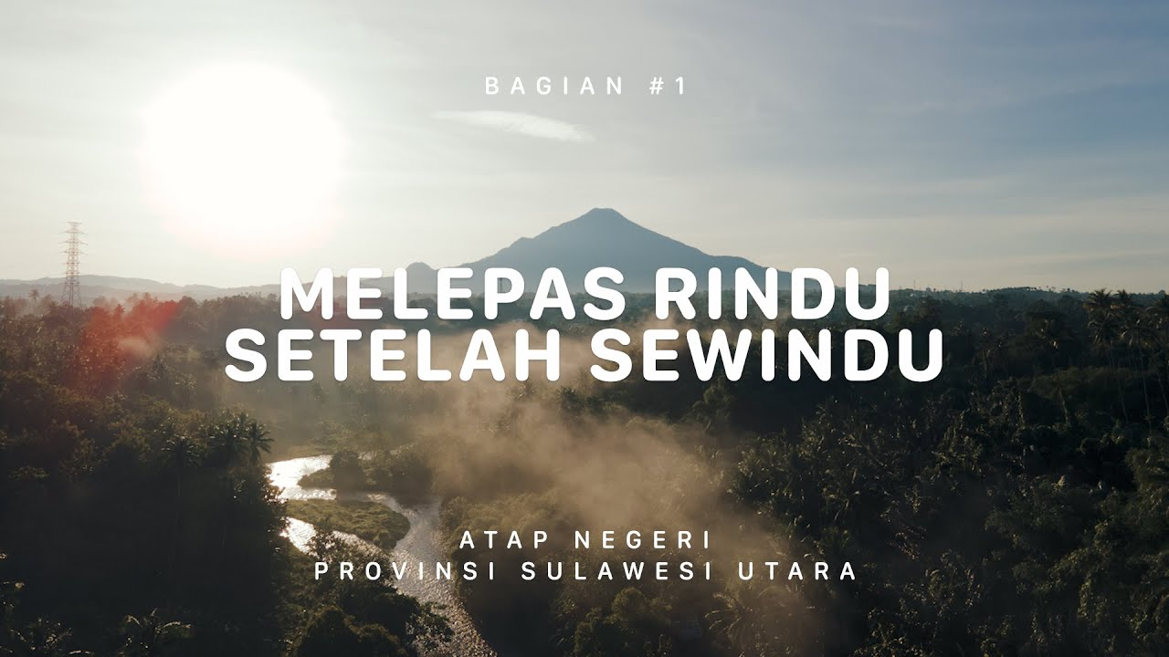Download GUNUNG KLABAT - Sulawesi Utara #1 MP3 Gratis