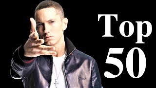 Top 50 - EMINEM Songs [The Greatest Hits]