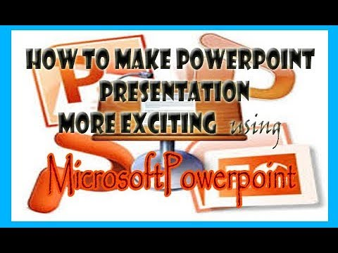 How to make exciting PowerPoint presentation using  Microsoft PowerPoint 2016