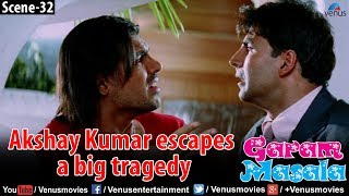 Akshay Kumar escapes a big tragedy (Garam Masala)
