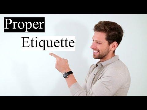 Etiquette Tips For The Modern Man