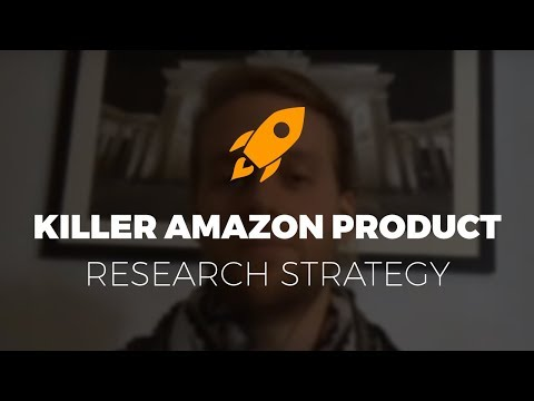 How to choose a product that SELLS : Amazon Product Research tips for 2018