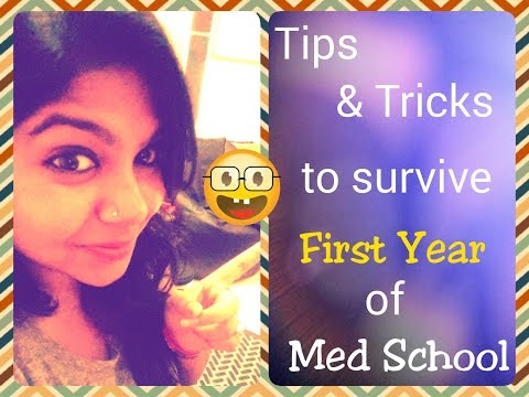 Tips & Tricks to Survive the First Year of Medical School