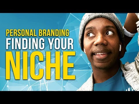 Personal Branding: How to Find Your Niche