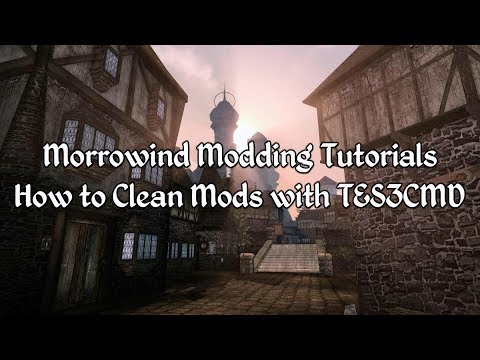 Morrowind Modding Tutorials - How to Clean Mods with Tes3cmd