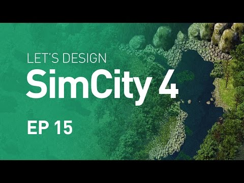 Let's Design SimCity 4 — EP 15 — Water from the Source