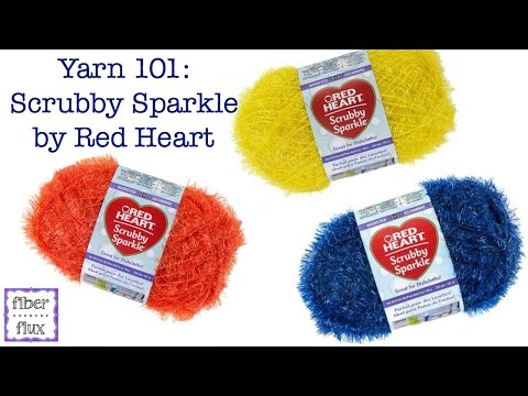 Yarn 101: Scrubby Sparkle By Red Heart, Episode 321