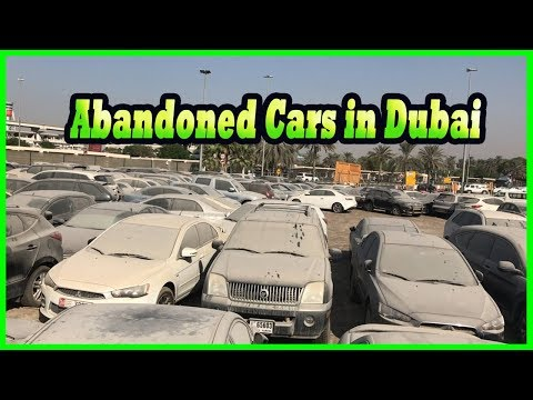 Dubai Abandoned Cars Auction for Sale 2017. Abandoned Cars Graveyard in Dubai Found 2017