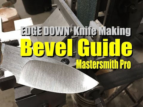 How to use the Mastersmith Pro Edge Down Knife making Bevel grinding Jig