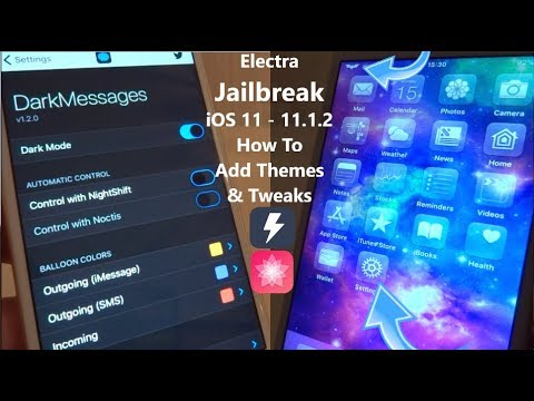 NEW Electra Jailbreak iOS 11 - 11.1.2 Install Themes & Tweaks iPhone iPad iPod Touch