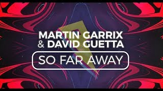 Martin Garrix  David Guetta  So Far Away Lyric Video Ft Jamie Scott  Romy Dya