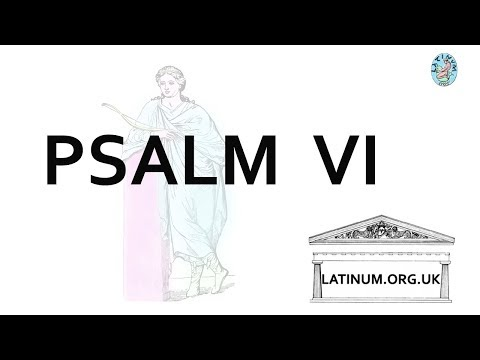 Latin Psalm 6 from the Vulgate read in classical style