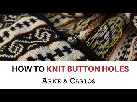 How to knit button holes by ARNE & CARLOS