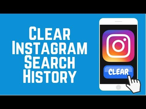 How to Clear Instagram Search History on iPhone/Android 2018