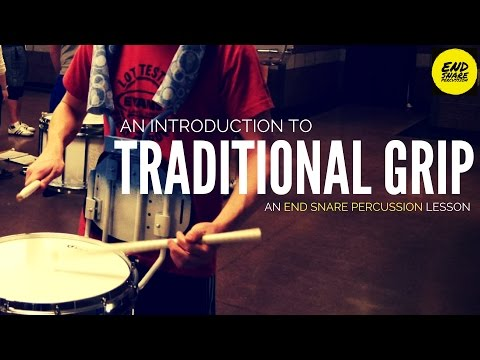 An Introduction to Traditional Grip // An ESP Weekly Lesson