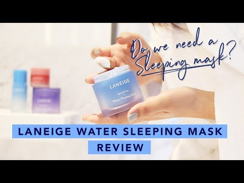Get Glowing Skin Overnight • Laneige Water Sleeping Mask Review