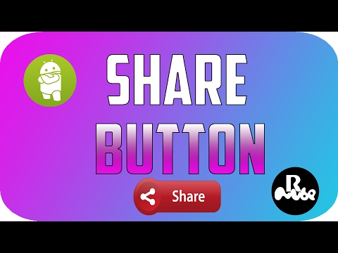 How to Create  a Share Button in Android App   Android Studio 2. 2 .3 Tutorial