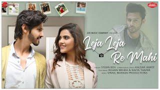 Leja Leja Re Mahi - Rohan Mehra & Kavya Thapar | Stebin Ben | Kausar Jamot | Zee Music Originals