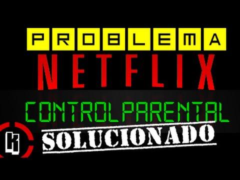 Solución Error Netflix Control Parental | Xbox One