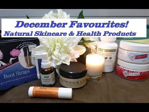 December 2014 Favourites - Natural Skincare & Health Products!
