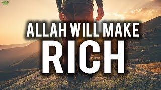 3 TYPES OF PEOPLE ALLAH WILL MAKE RICH