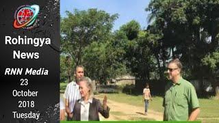 Rohingya National News 23 October 2018
