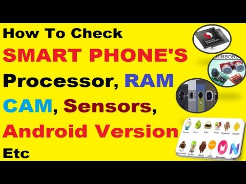 How To Check Smart Phones |Processor||RAM||ROM||Camera||Sensors||Android Version|  in Urdu [2017]