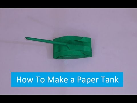 How to Make a Paper Tank Easy