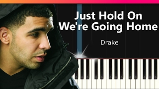 """Drake - """"Just Hold On We"""