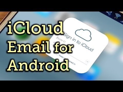 Access Your iCloud Email Account on Android Devices - Samsung Galaxy Note 3 [How-To]