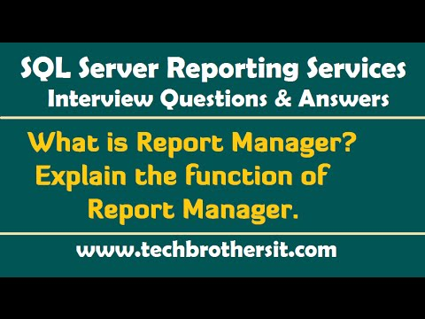 What is Report Manager, Explain the function of Report Manager - SSRS Interview Questions