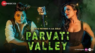 Parvati Valley - Official Music Video | Ritu Pathak | Lil Golu | Vikram Nagi | Team DG