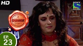 Bhanwar - भंवर - Episode 23 - 15th March 2015