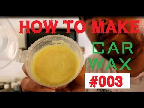 homebrew car wax - how to make a car wax Part 3