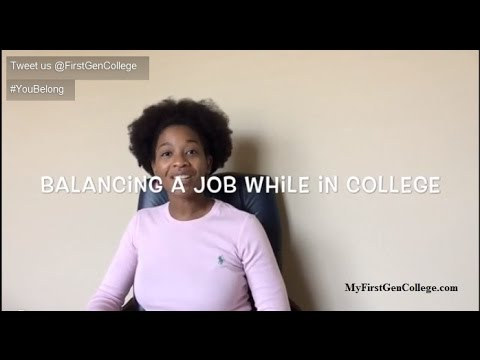Balancing A Job While In College - #YouBelong