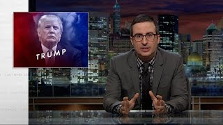 Donald Trump: Last Week Tonight with John Oliver (HBO)