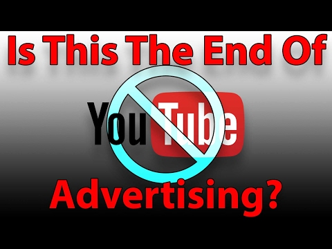 NO MORE ADS ON YOUTUBE! How the new YouTube change affects YouTube money and the YouTube subscribers