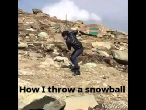 How people throw a snowball vs me