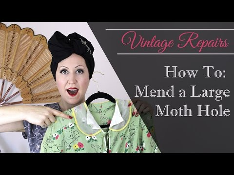 How to Fix Large Moth Holes on Vintage Clothes  - Learn Vintage Sewing