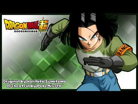 Dragonball Super - Android 17's Theme (Orchestral Arrangement)