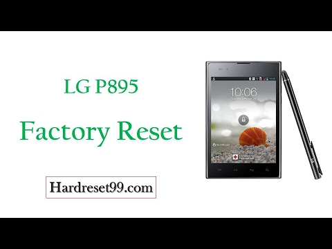 How To Factory Reset LG P895