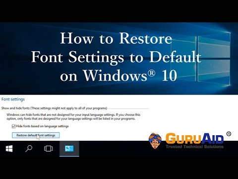 How to Restore Font Settings to Default on Windows® 10 - GuruAid